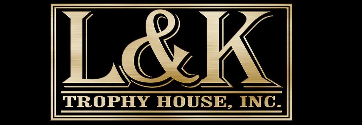L & K Trophy House
